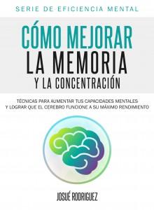 Libro: Cómo mejorar la memoria y la concentración